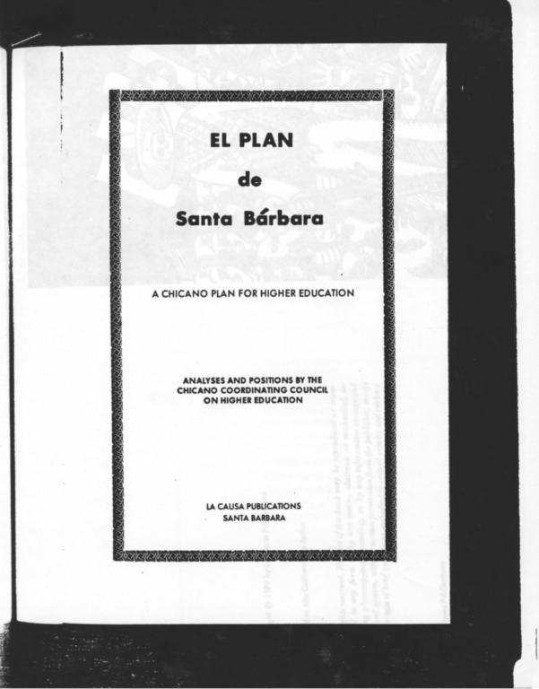 El Plan de Santa Bárbara: A Chicano Plan for Higher Education. Manifesto and Political Plan